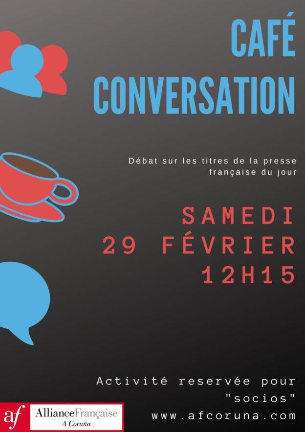 29   FEBRERO : CAFÉ CONVERSATION